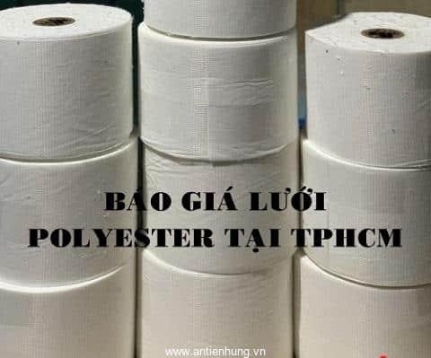 Báo giá lưới gia cố Polyester tại TPHCM